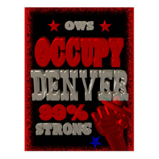 Occupy Denver OWS protest 99 percent strong Postcard
