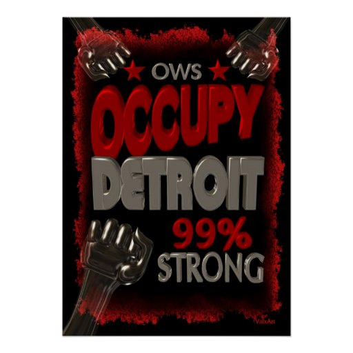 Occupy Detroit OWS protest 99 percent strong Poster