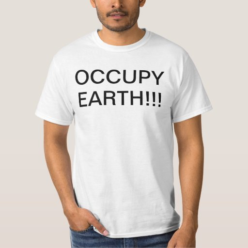 OCCUPY EARTH SHIRT