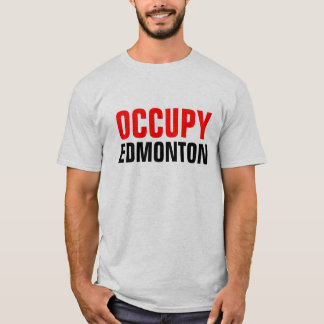 OCCUPY EDMONTON shirt