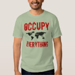 Occupy Everything Occupy Wall Street Shirt