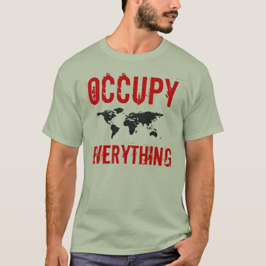 Occupy Everything Occupy Wall Street T-Shirt