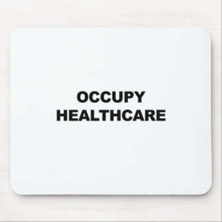 OCCUPY HEALTHCARE MOUSE PAD