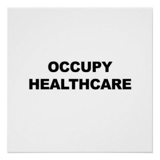 Occupy Healthcare Poster