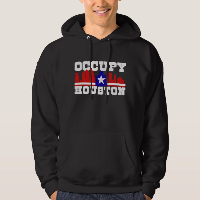 Occupy Houston Hoodie