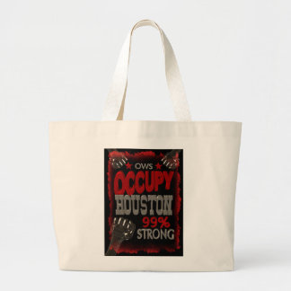 Occupy Houston OWS protest 99 percent strong Large Tote Bag