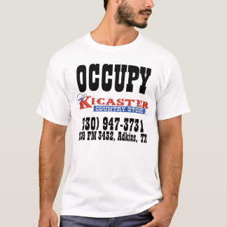 OCCUPY KICASTER COUNTRY STORE T-Shirt