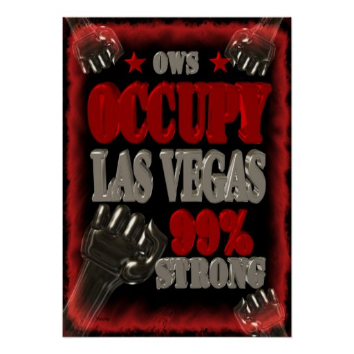 Occupy Las Vegas  OWS protest 99 strong poster