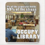 OCCUPY LIBRARY MOUSE PAD