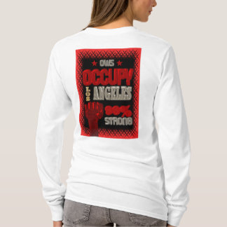 Occupy Los Angeles OWS protest 99 percent strong T-Shirt