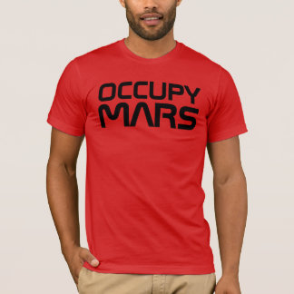 """OCCUPY MARS"" T-Shirt"