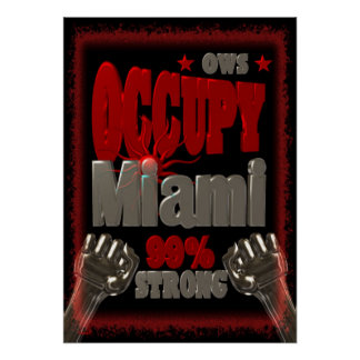 Occupy Miami OWS protest 99 percent strong Print