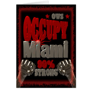 Occupy Miami OWS protest 99 percent strong poster Card