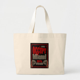 Occupy Miami OWS protest 99 percent strong poster Large Tote Bag