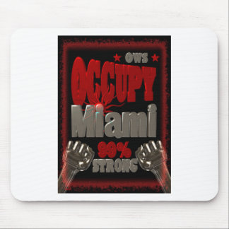 Occupy Miami OWS protest 99 percent strong poster Mouse Pad