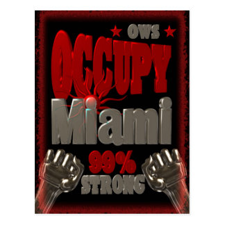 Occupy Miami OWS protest 99 percent strong poster Postcard