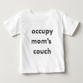 Occupy Mom's Couch Tee Shirt