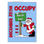 Occupy North Pole Greeting Card