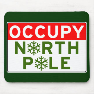 Occupy North Pole Mouse Pad