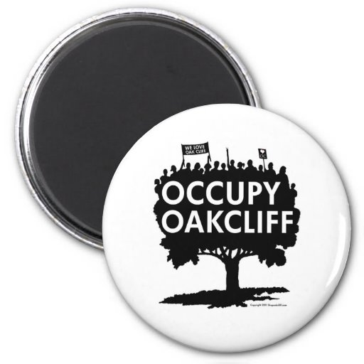 Occupy Oak Cliff - Show your pride! Magnets