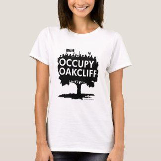 Occupy Oak Cliff - Show Your Support! T-Shirt