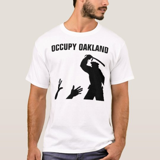 Occupy Oakland End Police Brutality T-Shirt