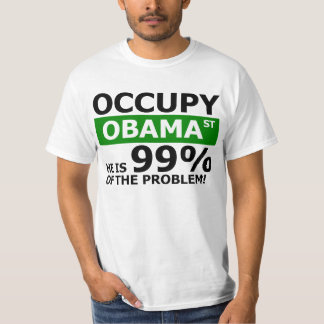 Occupy Obama Street Shirt
