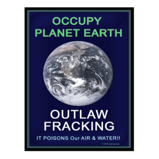 Occupy Planet Earth - Outlaw Fracking Postcards