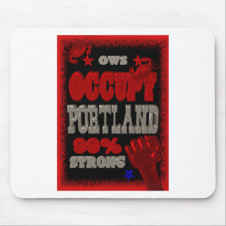 Occupy Portland OWS protest 99 strong poster Mouse Pad