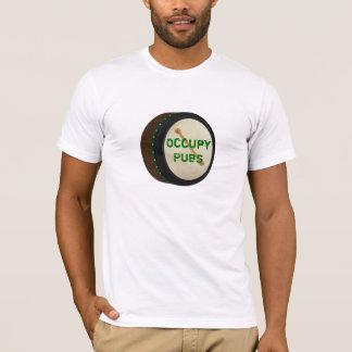 Occupy Pubs T-Shirt