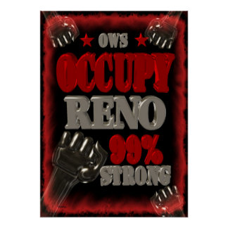 Occupy Reno OWS protest 99 percent strong Poster
