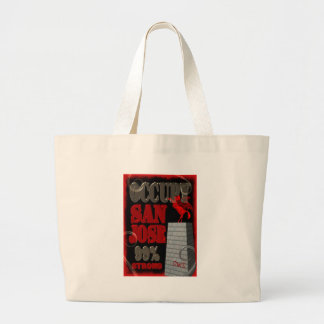 Occupy San Jose OWS protest 99 percent strong Large Tote Bag