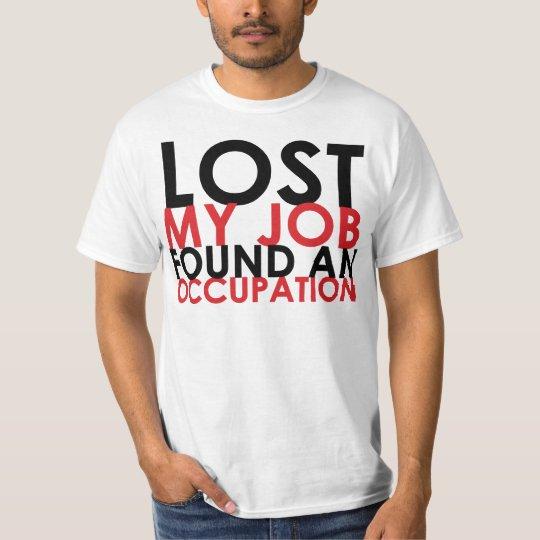 "Occupy Santa Cruz ""Lost My Job"" T-shirt"