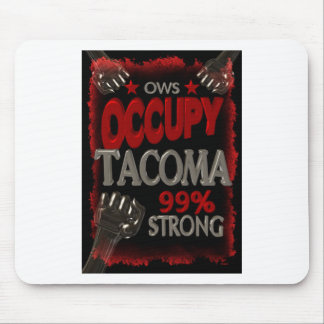 Occupy Tacoma OWS protest 99 percent strong Mouse Pad