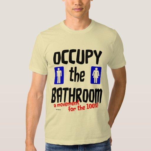 Occupy the Bathroom Tshirt