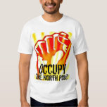 Occupy The North Pole T Shirt