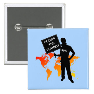Occupy The Planet Sign 2 Inch Square Button