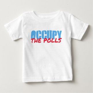 Occupy the Polls Baby T-Shirt