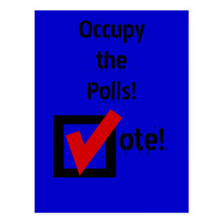Occupy the Polls! Post Cards