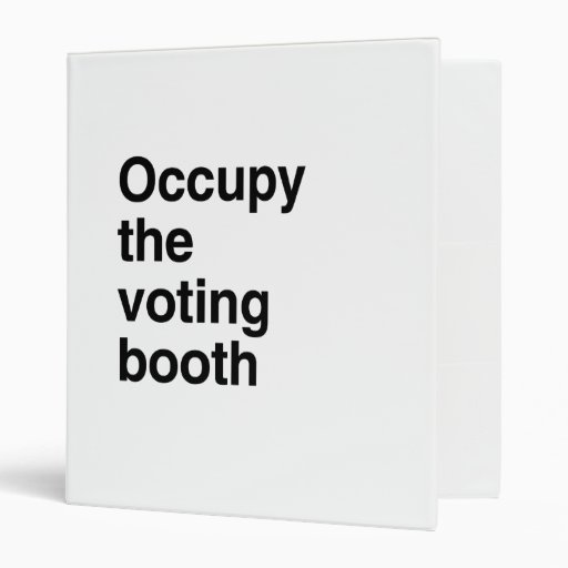 Occupy the voting booth.png 3 ring binder