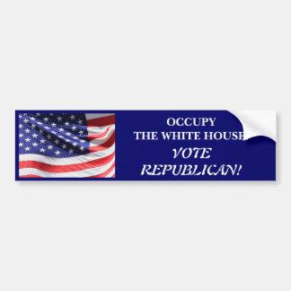OCCUPY THE WHITE HOUSE VOTE REPUBLICAN BUMPER STICKER