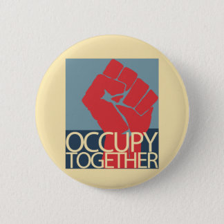 Occupy Together Protest Art Occupy Wall Street Button