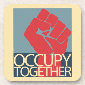 Occupy Together Protest Art Occupy Wall Street Drink Coaster
