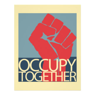 Occupy Together Protest Art Occupy Wall Street Flyer