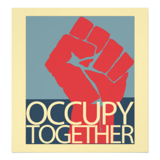 Occupy Together Protest Art Occupy Wall Street Photo Print