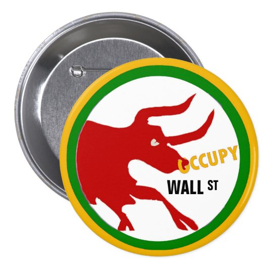 OCCUPY WALL ST. PINBACK BUTTON