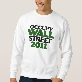 Occupy Wall St Sweatshirt