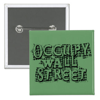Occupy Wall Street 2 Inch Square Button