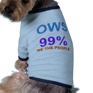 Occupy Wall Street 99% We the People Dog Shirt