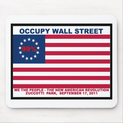 Occupy Wall Street 99% Zuccotti Park Mouse Pad